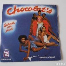 Discos de vinilo: CHOCOLAT'S - SEÑORITA POR FAVOR. Lote 91572800