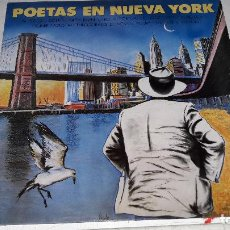 Discos de vinilo: POETAS EN NUEVA YORK CON ENCARTE BUEN ESTADO. Lote 91583635