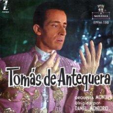 Discos de vinilo: TOMAS DE ANTEQUERA 1960 ZAFIRO MONTILLA EPFM-180. Lote 91586065