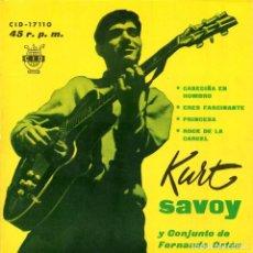 Discos de vinilo: KURT SAVOY Y CONJUNTO DE FERNANDO ORTEU 1962 CID CID-17110. Lote 91586170