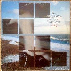 Discos de vinilo: THE ART OF NOISE FEAT. TOM JONES : KISS [ESP 1988] 12'. Lote 91614415