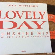 Discos de vinilo: BILL WITHERS LOVELY DAY SINGLE CBS 1988 @ SOUL. Lote 91642155