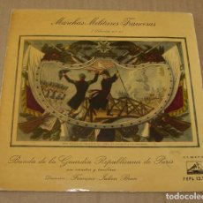 Discos de vinilo: MARCHAS MILITARES FRANCESAS, BANDA DE LA GUARDIA REPUBLICANA DE PARÍS - DIRECTOR: F.J. BRUN. Lote 91688440