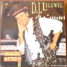 Discos de vinilo: D.J. LELEWEL-MAGIC ATTO 2 (BCM RECORDS,1989). Lote 91748855