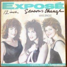 Discos de vinilo: EXPOSE-SEASONS CHANGE (ARISTA RECORDS,1987). Lote 91751710