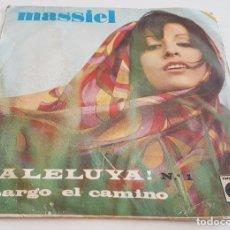 Discos de vinilo: VINILO SINGLE 7 , MASSIEL , ¡ ALELUYA ! , LARGO EL CAMINO , NOVOLA. Lote 91757010
