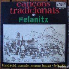 Discos de vinilo: CANÇONS TRADICIONALS DE FELANITX. DISCOS FONAL. PALMA DE MALLORCA. . Lote 91800525