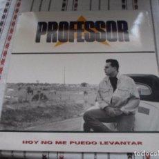 Discos de vinilo: PROFESSOR HOY NO ME PUEDO LEVANTAR. Lote 91828225