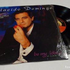 Discos de vinilo: PLACIDO DOMINGO - BE MY LOVE LP- 1989. Lote 91852055