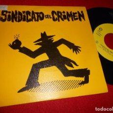 Discos de vinilo: SINDICATO DEL CRIMEN UH,UH-AH,AH SINGLE 7'' 1990 DOBLE CARA TROYA HIP HOP RAP NACIONAL. Lote 91864185