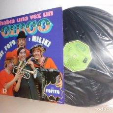 Discos de vinilo: GABY, FOFO. Y MILIKI-HABIA UNA VEZ UN CIRCO-MOVIEPLAY-MADRID 1974 . Lote 91917075