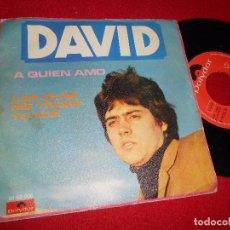 Discos de vinilo: DAVID A QUIEN AMO / LAS OLAS ME TRAEN TU VOZ 7 SINGLE 1970 POLYDOR PEREZ BOTIJA RARO. Lote 91951265