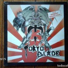 Discos de vinilo: TOKYO BLADE . Lote 91993655