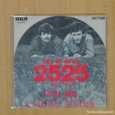 Discos de vinilo: ZAGER & EVANS - EN EL AÑO 2525 / LITTLE KIDS - SINGLE. Lote 91998612