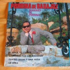 Discos de vinilo: PORRINA DE BADAJOZ EP BELTER 1968 - MANOLO SANLUCAR - GRANAINAS - TANGOS - FANDANGOS. Lote 92017610