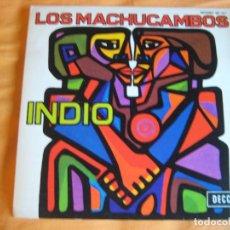 Discos de vinilo: LOS MACHUCAMBOS SG DECCA PROMOCIONAL 1973 - INDIO - LE RADEAU DE L'AVENTURE - FOLK ANDINO. Lote 92019815