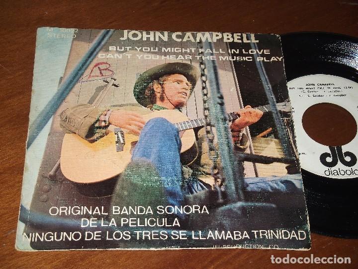 JOHN CAMPBELL-BUT YOU MIGHT FALL IN LOVE+1-DIABOLO 1972/DEL FILM NINGUNO DE LOS 3 SE LLAMABA TRINID (Música - Discos de Vinilo - EPs - Grupos Españoles de los 70 y 80)