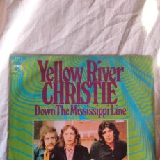 Discos de vinilo: YELLOW RIVER CHRISTIE DOWSN THE MISSISIPPI LINE. Lote 92047180