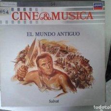 Discos de vinilo: LP - EL MUNDO ANTIGUO - CINE & MUSICA Nº 54 SALVAT. Lote 92093045