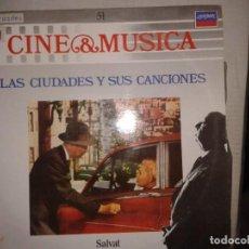 Discos de vinilo: LP - LAS CIUDADES Y SUS CANCIONES - CINE & MUSICA Nº 51 SALVAT. Lote 92094980