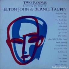 Discos de vinilo: TWO ROOMS. SONGS ELTON JOHN & B. TAUPIN. G. MICHAEL. K. BUSH. THE WHO. CLAPTON... DOBLE LP ESPAÑA. Lote 92144620