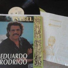 Discos de vinilo: EDUARDO RODRIGO ?– ISABEL - RARO LP HISPAMUSIC ?– 31-1011. Lote 92185220