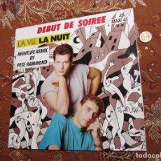 Discos de vinilo: DEBUT DE SOIREE- MAXI-SINGLE DE VINILO-TITULO LA VIE LA NUIT- CON 3 TEMAS -ORIGINAL DEL 88- NUEVO. Lote 92193840