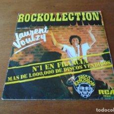 Discos de vinilo: SINGLE 45 RPM 1977, LAURENT VOULZY, ROCKCOLLECTION. Lote 92201685