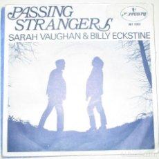 Discos de vinilo: SARAH VAUGHAN AND BILLY ECKSTINE - PASSING STRANGERS - SINGLE MERCURY 1969. Lote 92201700
