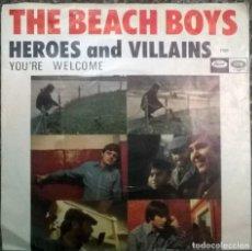 Discos de vinilo: BEACH BOYS. HEROES AND VILLAINS/ YOU'RE WELCOME. EMI-CAPITOL, SPAIN 1967 SINGLE . Lote 92215570