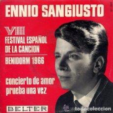 Discos de vinilo: ENNIO SANGIUSTO,CON CIERTO DE AMOR + PRUEBA UNA VEZ, AÑO 1966, SINGLE BELTER 1966. Lote 92247535
