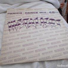 Discos de vinilo: METALICOS. PANICO. Lote 92285010