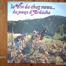 Discos de vinilo: JEAN MORET... - LE VIN DE CHEZ NOUS ... DU PAYS D´ARDECHE . Lote 92341405
