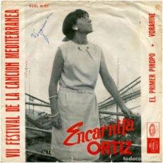 Discos de vinilo: ENCARNITA ORTIZ – VII FESTIVAL DE LA CANCION MEDITERRÁNEA - SG SPAIN 1965 - REGAL SCDL 69.007. Lote 92457555