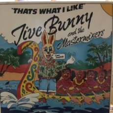 Discos de vinilo: JIVE BUNNY AND THE MASTERMIXERS-THATS WHAT I LIKE-1989. Lote 92478998