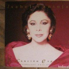 Discos de vinilo: ISABEL PANTOJA - CANCIÓN ESPAÑOLA - DOBLE LP RCA DE 1990 INCLUYE CARTEL,ENTRADA + EXTRAS-VER FOTOS.. Lote 92490530