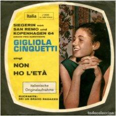 Discos de vinilo: GIGLIOLA CINQUETTI – NON HO L'ETA - SG GERMANY 1964 - ITALIA I 2020. Lote 92538200