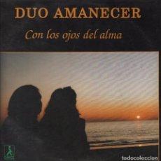 Discos de vinilo: DUO AMANECER - CON LOS OJOS DEL ALMA , AMARGO EQUIPAJE LP DE 1992 RF-3499 . Lote 92667495
