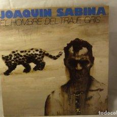 Discos de vinilo: JOAQUIN SABINA. EL HOMBRE DEL TRAJE GRIS. Lote 92682930
