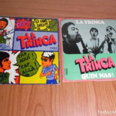 Discos de vinilo: LOTE 2 SINGLES VINILO LA TRINCA, (EDIGSA) 1969: CAP AQUI CAP ALLA - QUIN NAS. Lote 92685630