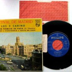Discos de vinilo: LOS 3 CARINO - FESTIVAL DE MADRID - CON PERMISO DE PAPA +3 - EP PHILIPS 1963 VG+ BPY. Lote 92688025