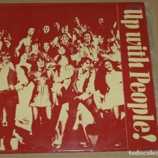 Discos de vinilo: UP WITH PEOPLE! - CBS SPAIN 1972. Lote 92694045