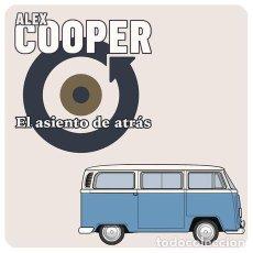 Disques de vinyle: SINGLE EP ALEX COOPER / LOS FLECHAZOS EL ASIENTO DE ATRAS VINILO MOD. Lote 162683148