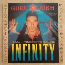 Discos de vinilo: VINILO. MS. MAXISINGLE. GURU JOSH. 1990'S... TIME FOR THE GURU - INFINITY. ESTADO DE LUJO. IMPECABLE. Lote 92712325