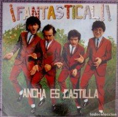 Discos de vinilo: ANCHA ES CASTILLA. FANTASTICAL. LP CON ENCARTE CON LETRAS. Lote 92721635