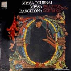 Discos de vinilo: MISSA TOURNAI. MISSA BARCELONA. PRO CANTIONE ANTIQUA LONDRES. LP. Lote 92724280