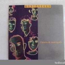 Discos de vinilo: MONTENEGRO, CAMINO DE MADRUGADA, LP EDICION ESPAÑOLA 1992, SWING MEDIA. Lote 92729845