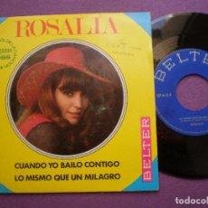 Discos de vinilo: ROSALIA - CUANDO YO BAILO CONTIGO +1 -SG BELTER 1969 // SOUL POP FUNKY DRUMS FESTIVAL DE BENIDORM. Lote 92734165