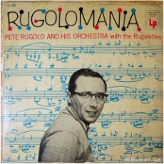 Discos de vinilo: PETE RUGOLO AND HIS ORCHESTRA WITH THE RUGOLETTES – RUGOLOMANIA - LP COLOMBIA - COLUMBIA CL 68. Lote 92742055