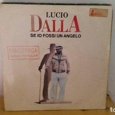 Discos de vinilo: SINGLE - LUCIO DALLA - SE IO FOSSI UN ANGELO / FUTURA - RCA VICTOR PB 41149 - 1986 - PROMO. Lote 92761645